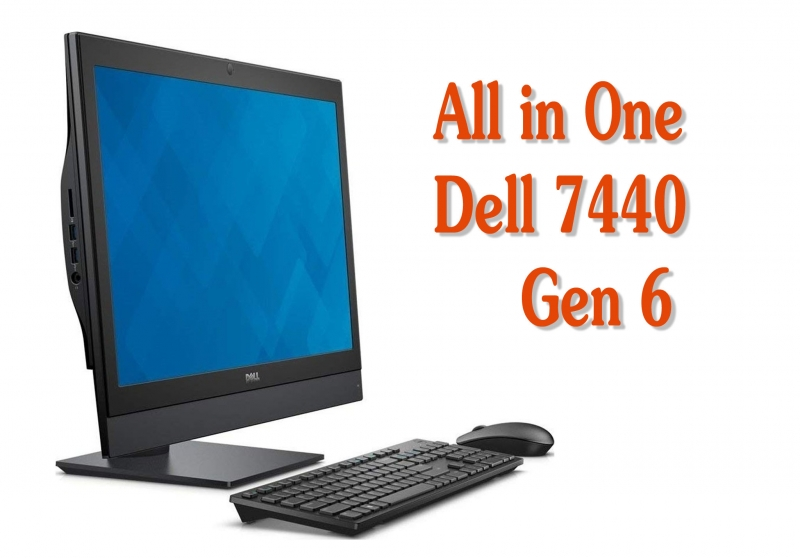 Máy tính All in One Dell OptiPlex 7440 Core i3-6100, Ram 4Gb, 128Gb M2, 24 inch LED IPS Ultra Full HD